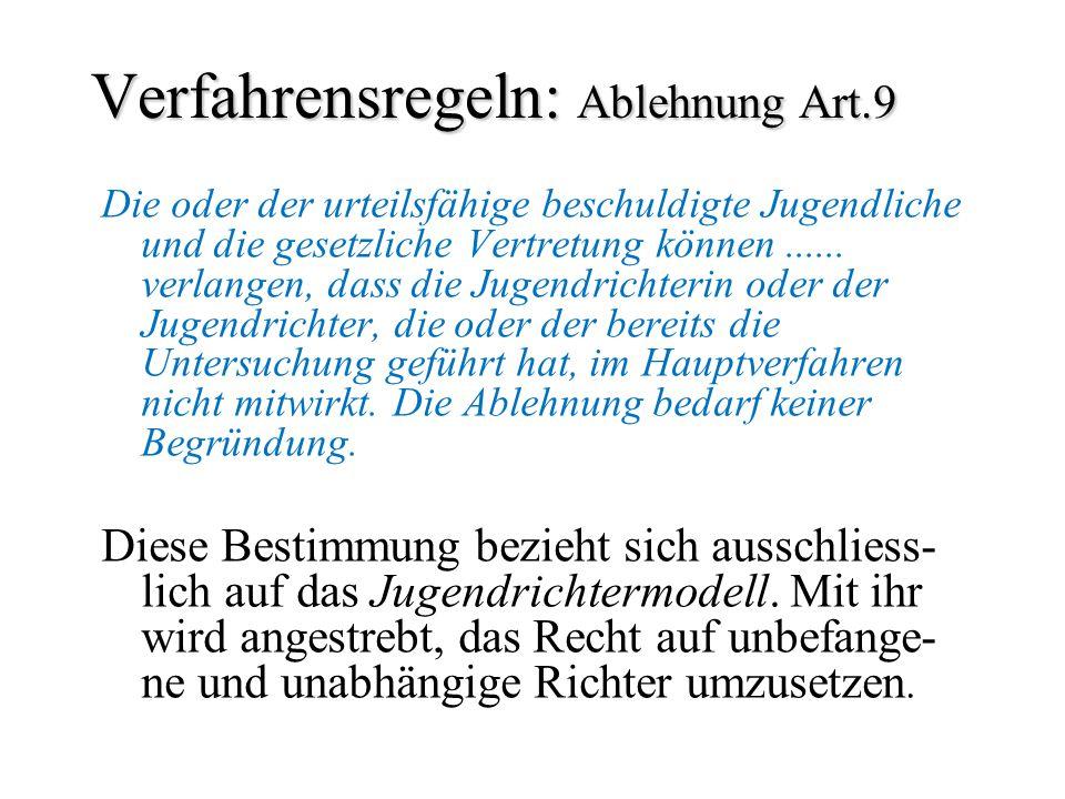 Verfahrensregeln: Ablehnung Art.9