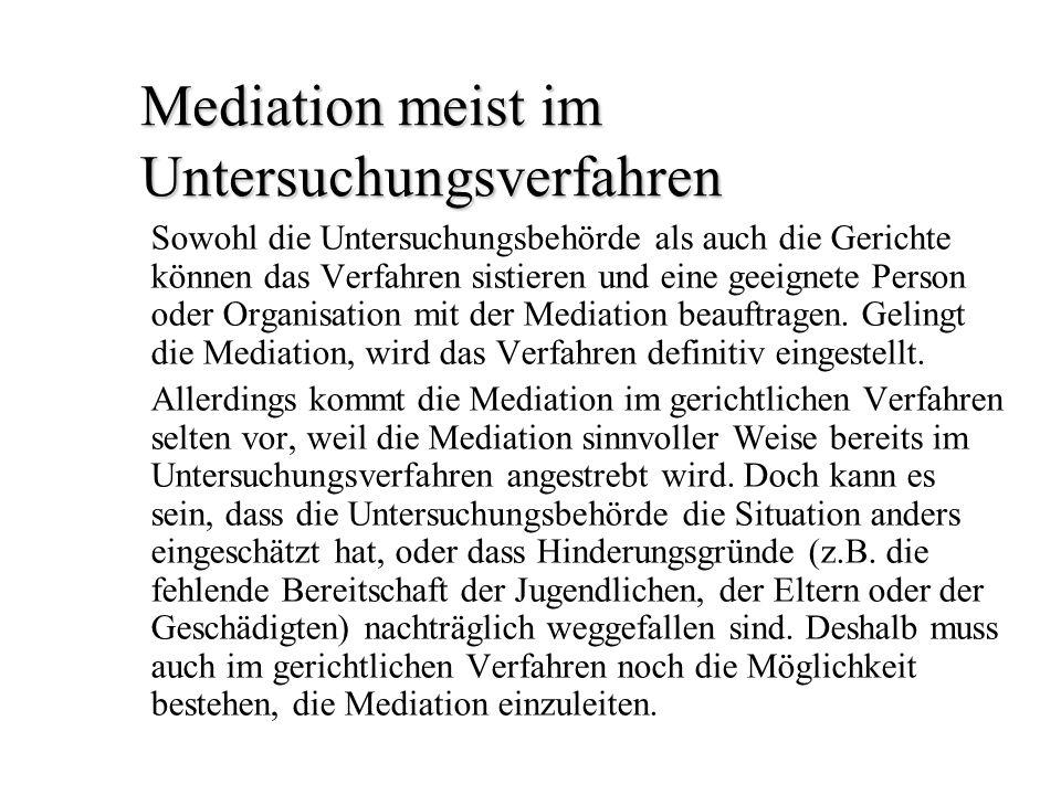 Mediation meist im Untersuchungsverfahren