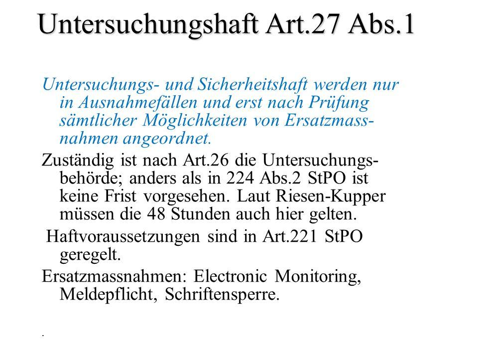 Untersuchungshaft Art.27 Abs.1