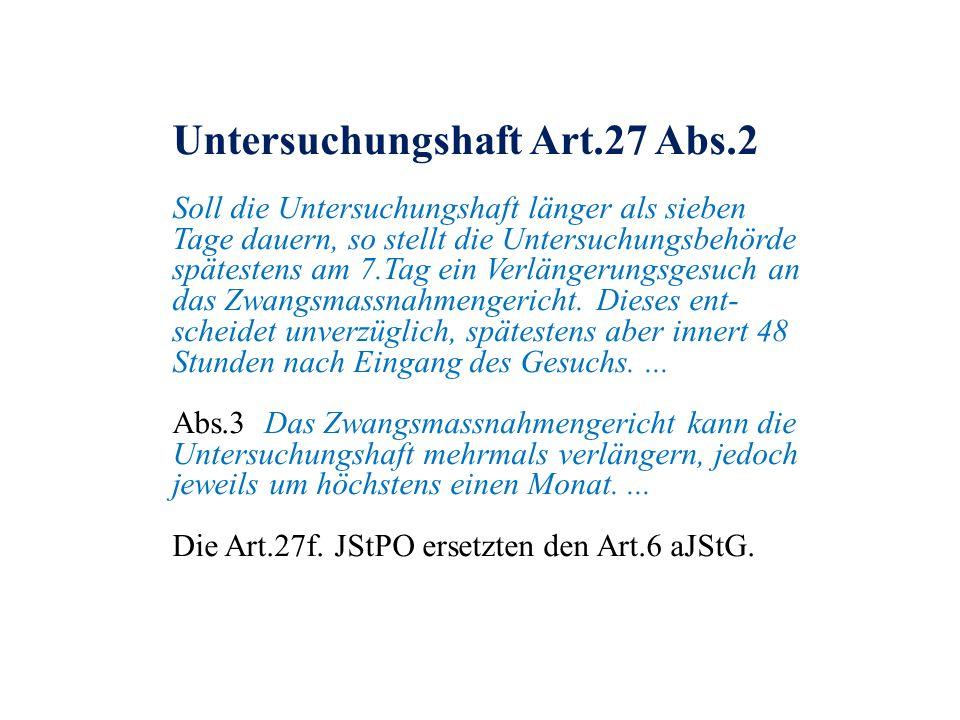 Untersuchungshaft Art.27 Abs.2