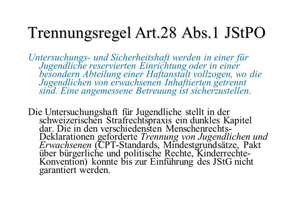 Trennungsregel Art.28 Abs.1 JStPO