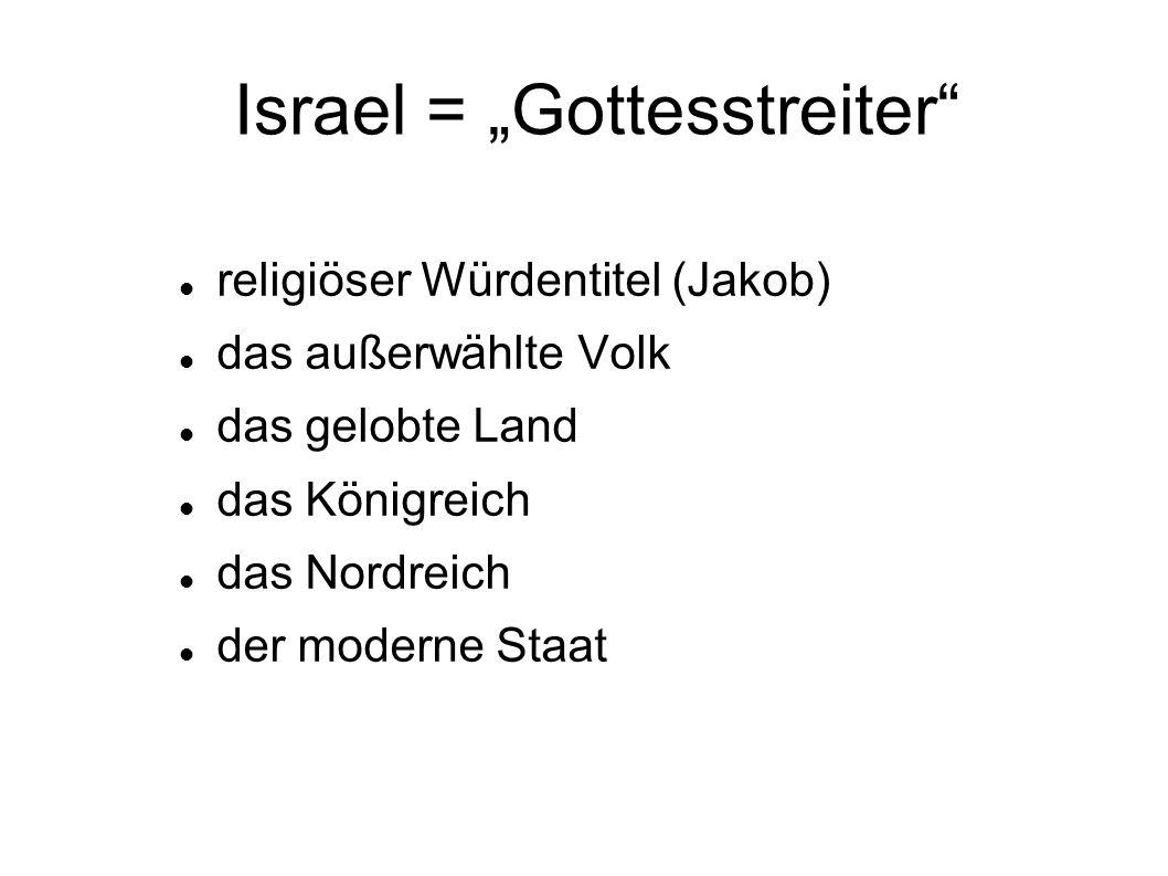 """Israel = """"Gottesstreiter"""