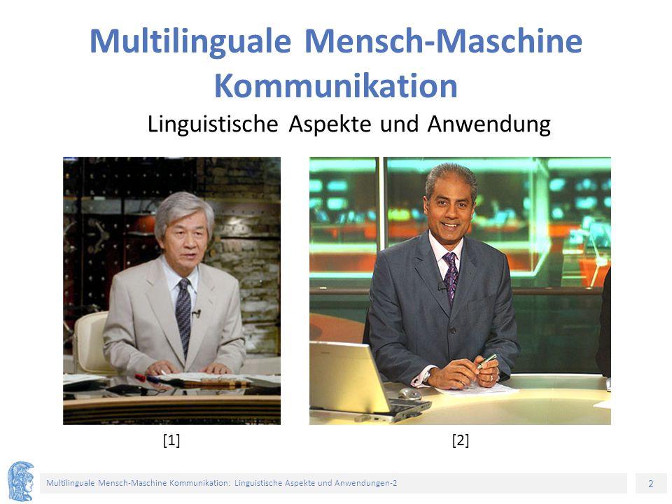 Multilinguale Mensch-Maschine Kommunikation