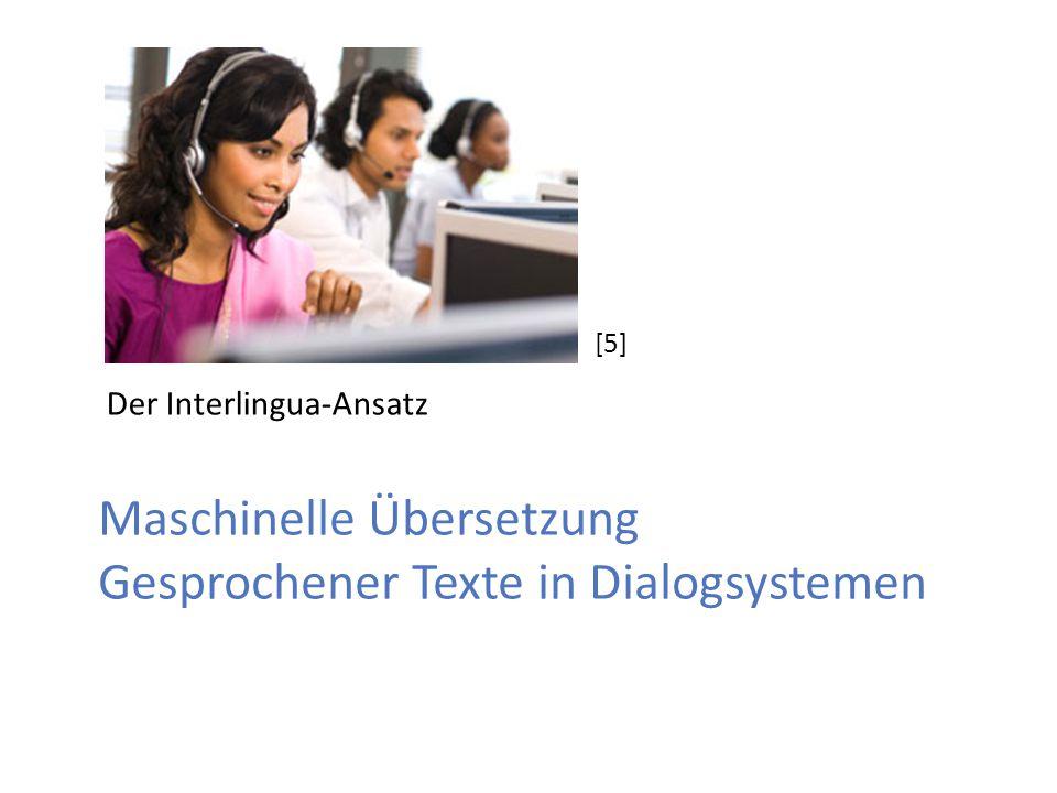 Maschinelle Übersetzung Gesprochener Texte in Dialogsystemen