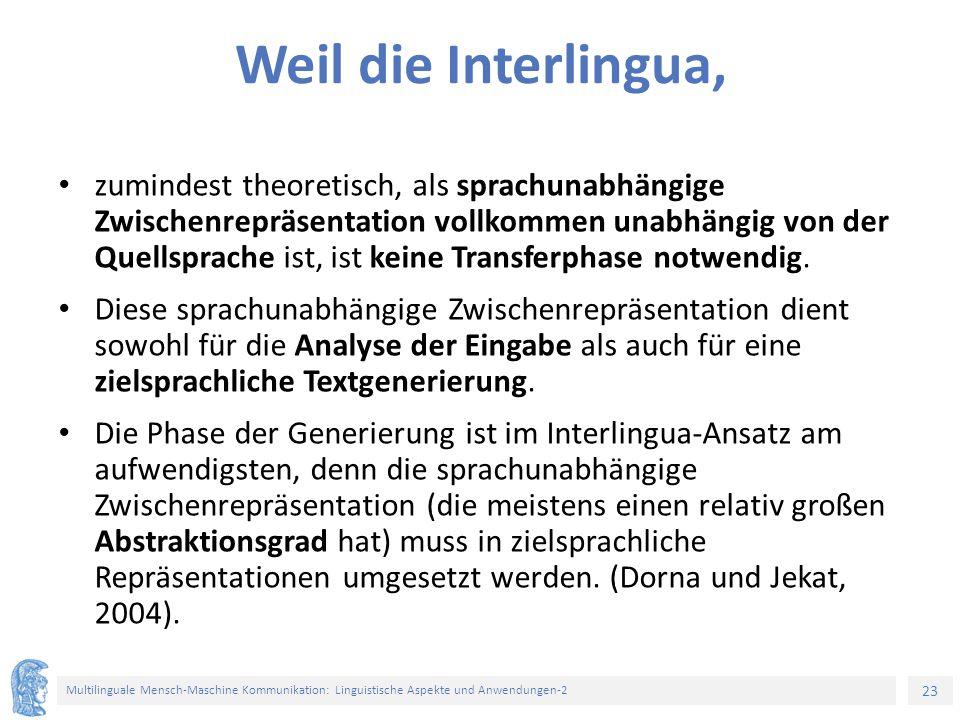 Weil die Interlingua,