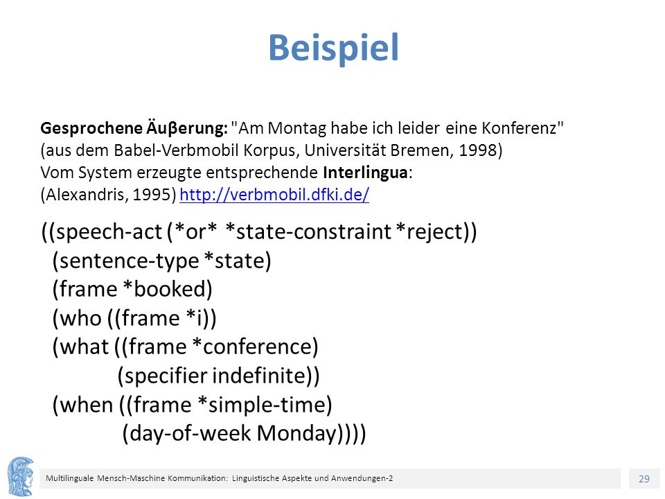 Beispiel ((speech-act (*or* *state-constraint *reject))