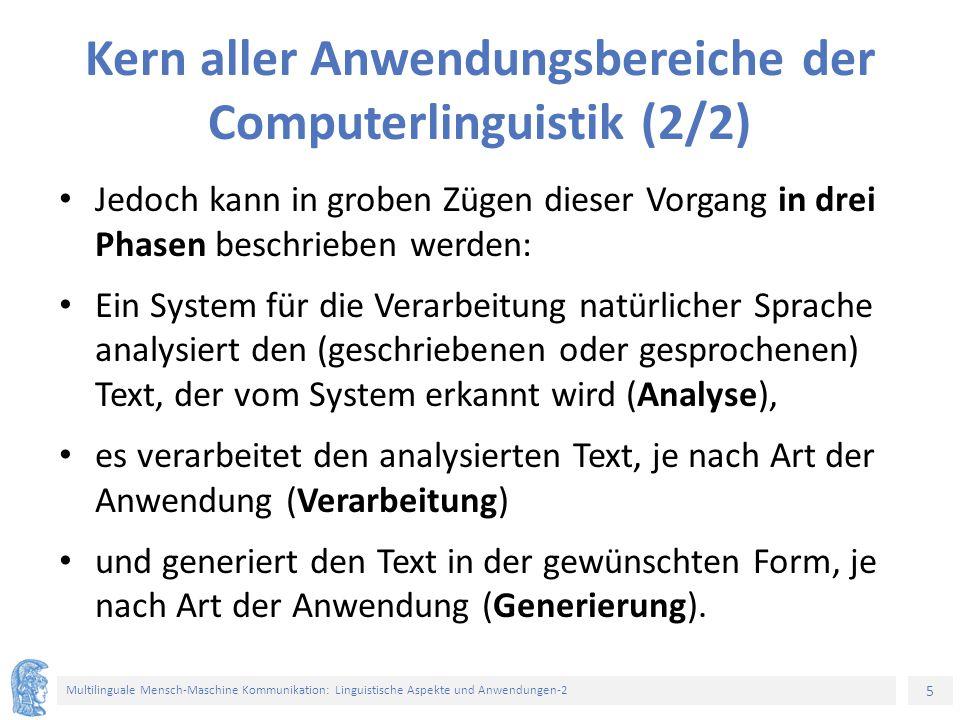 Kern aller Anwendungsbereiche der Computerlinguistik (2/2)