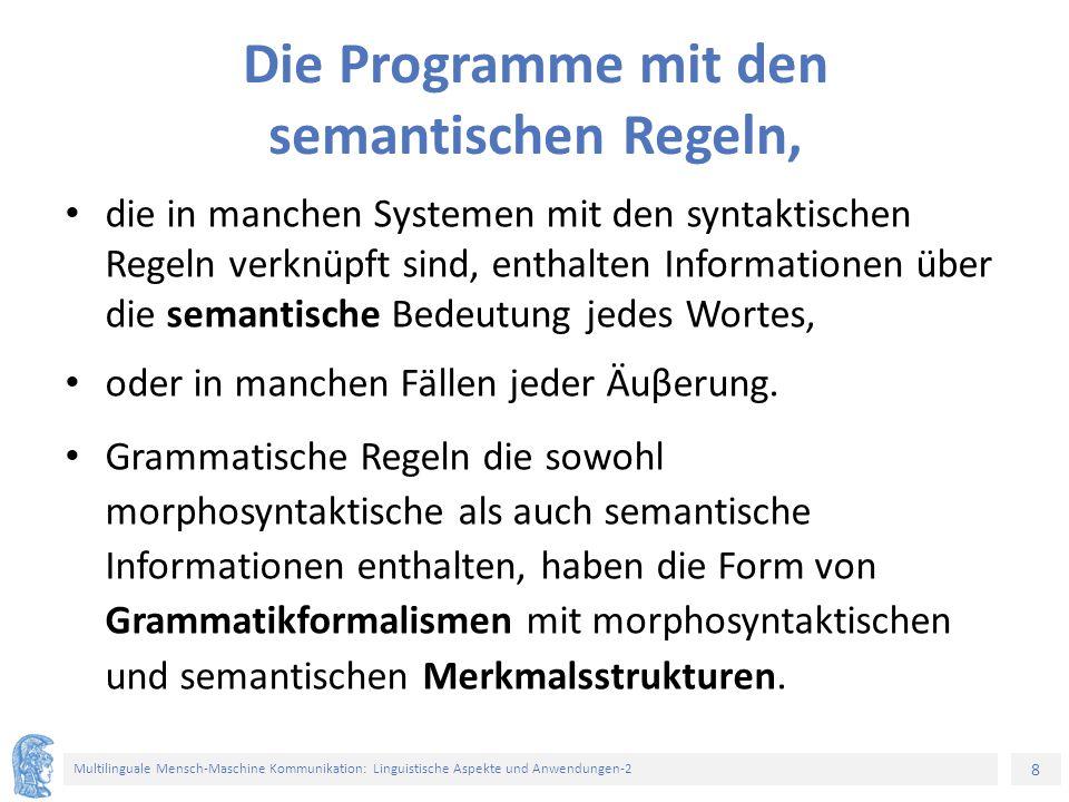 Die Programme mit den semantischen Regeln,
