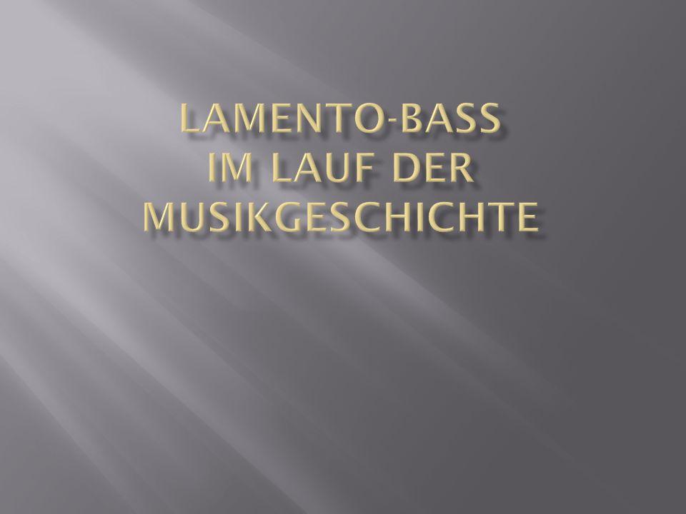 Lamento-Bass im Lauf der Musikgeschichte