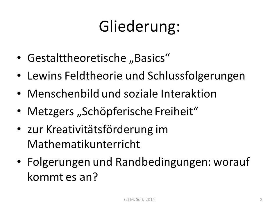 """Gliederung: Gestalttheoretische """"Basics"""