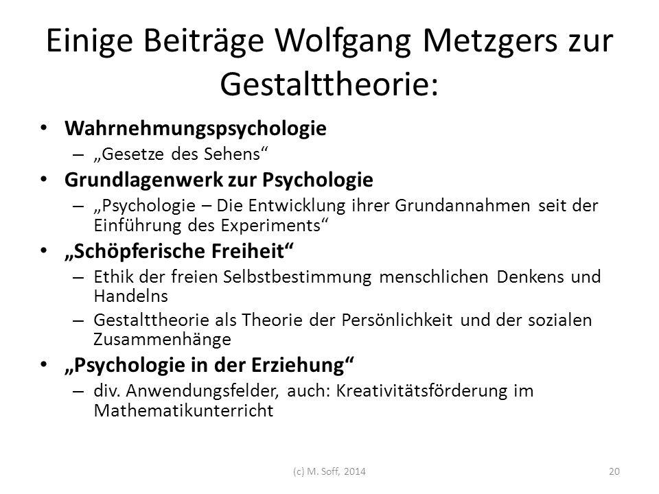 Einige Beiträge Wolfgang Metzgers zur Gestalttheorie: