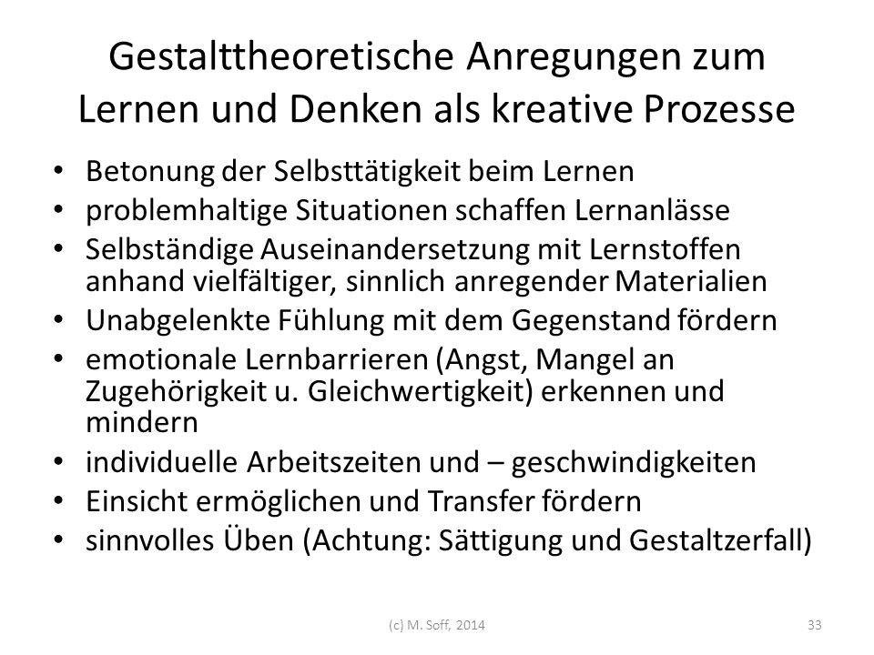 Gestalttheoretische Anregungen zum Lernen und Denken als kreative Prozesse