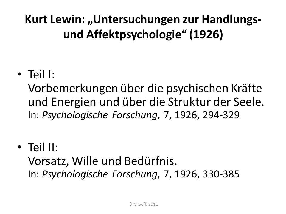 """Kurt Lewin: """"Untersuchungen zur Handlungs- und Affektpsychologie (1926)"""