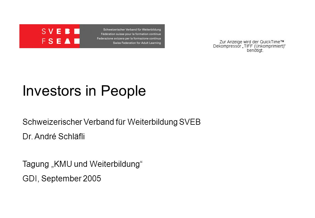 Investors in People Schweizerischer Verband für Weiterbildung SVEB