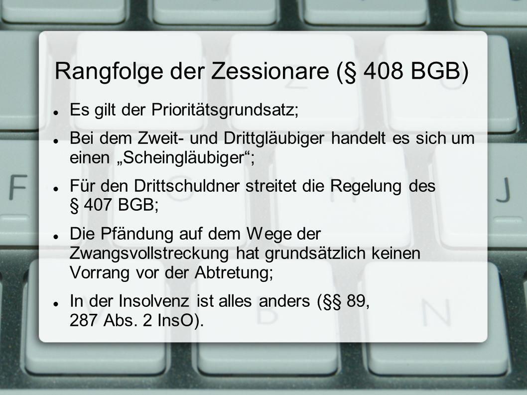Rangfolge der Zessionare (§ 408 BGB)