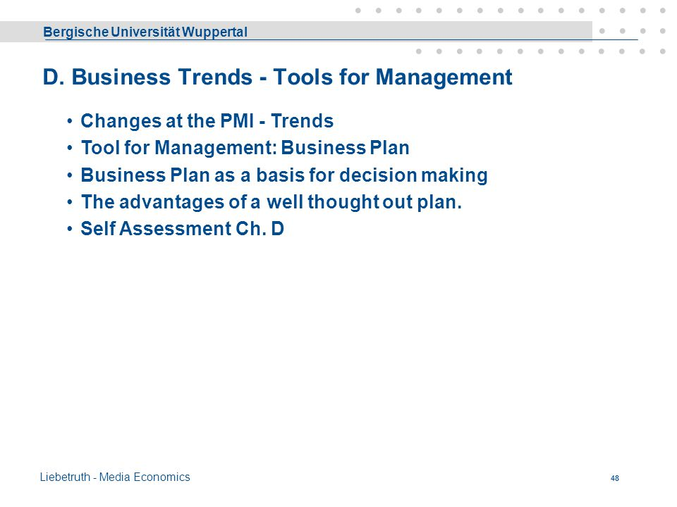 D. Business Trends - Tools for Management