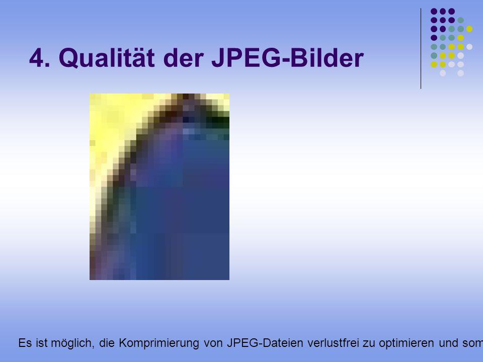 4. Qualität der JPEG-Bilder