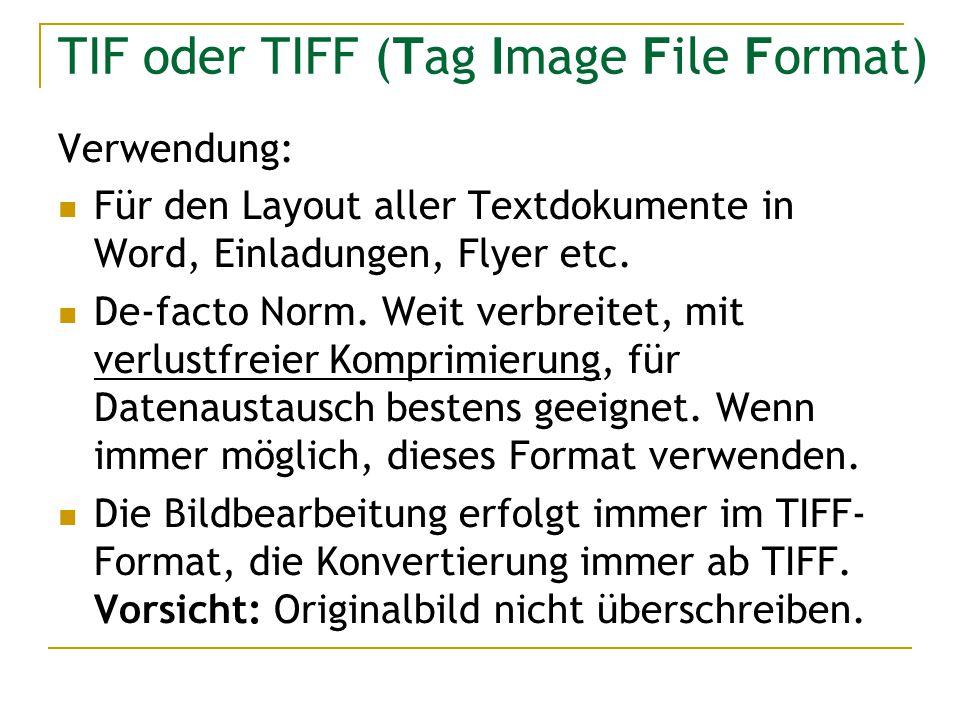 TIF oder TIFF (Tag Image File Format)
