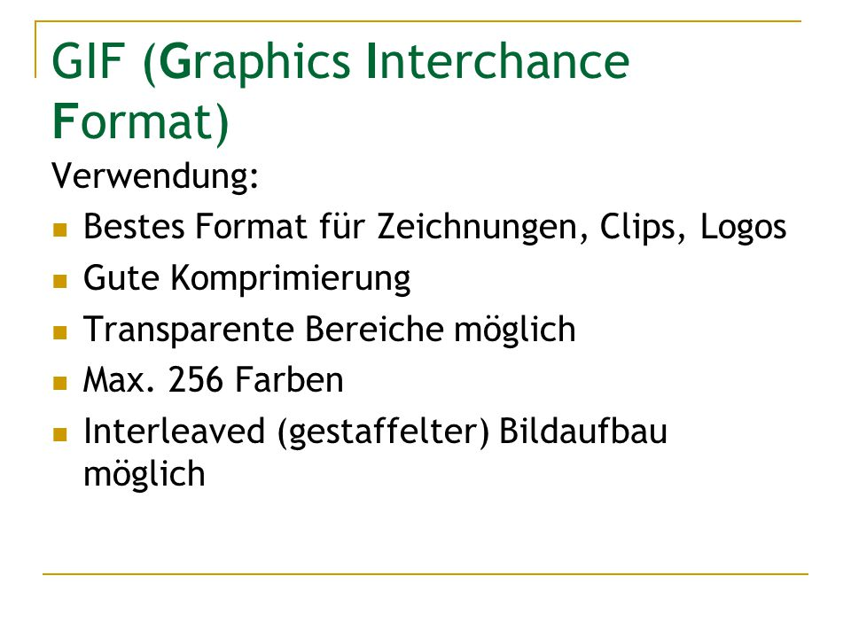 GIF (Graphics Interchance Format)