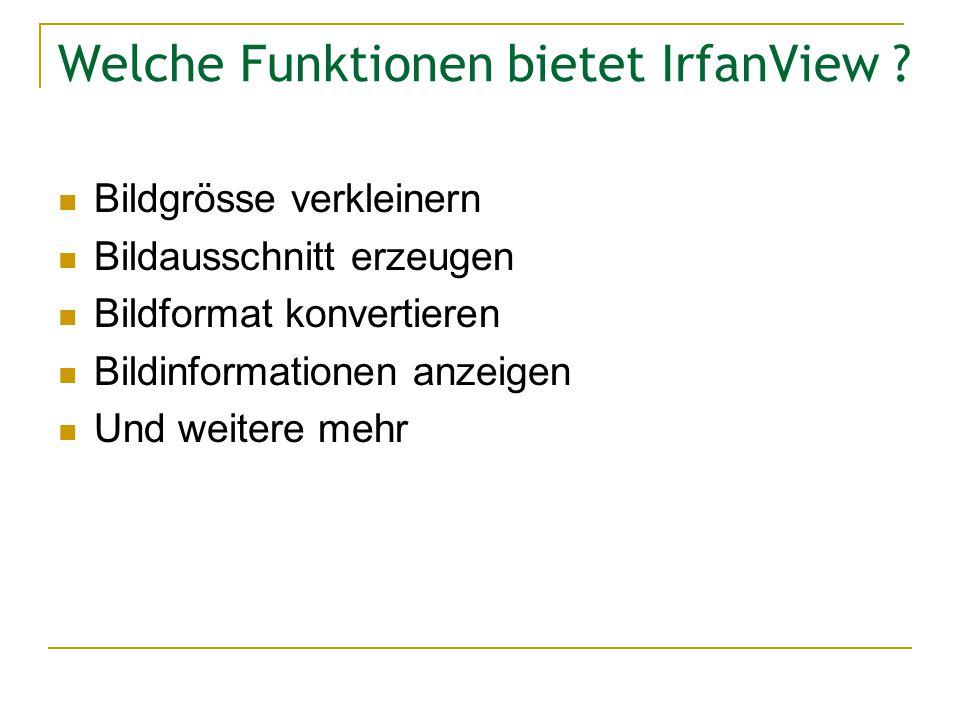 Welche Funktionen bietet IrfanView