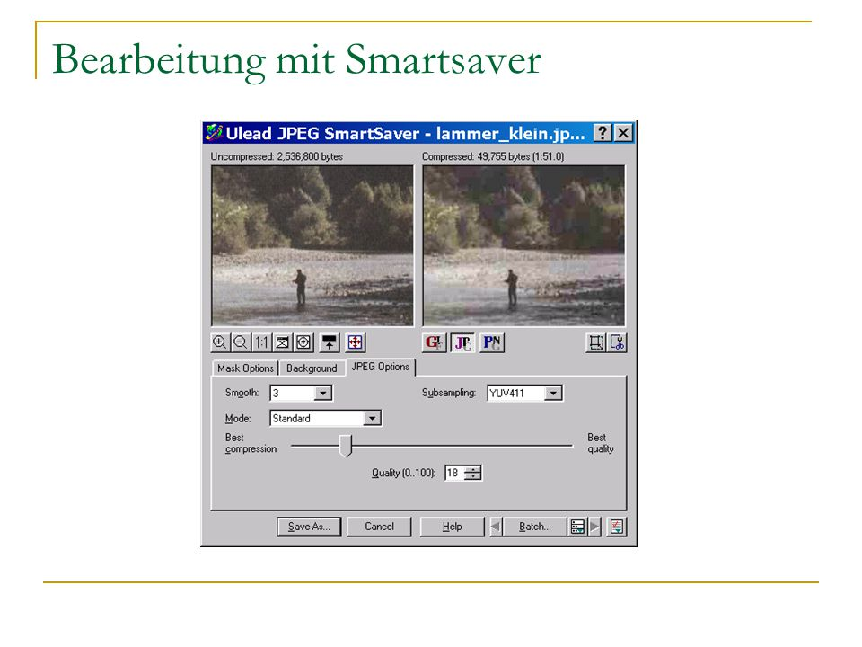 Bearbeitung mit Smartsaver