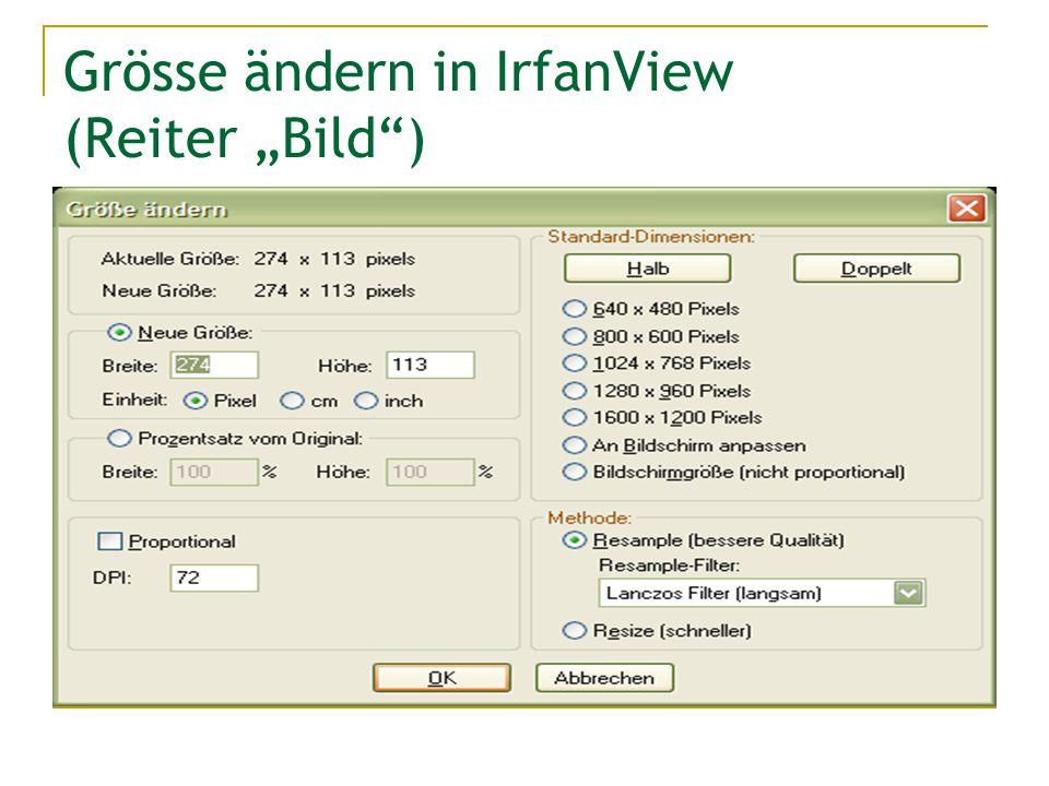 """Grösse ändern in IrfanView (Reiter """"Bild )"""