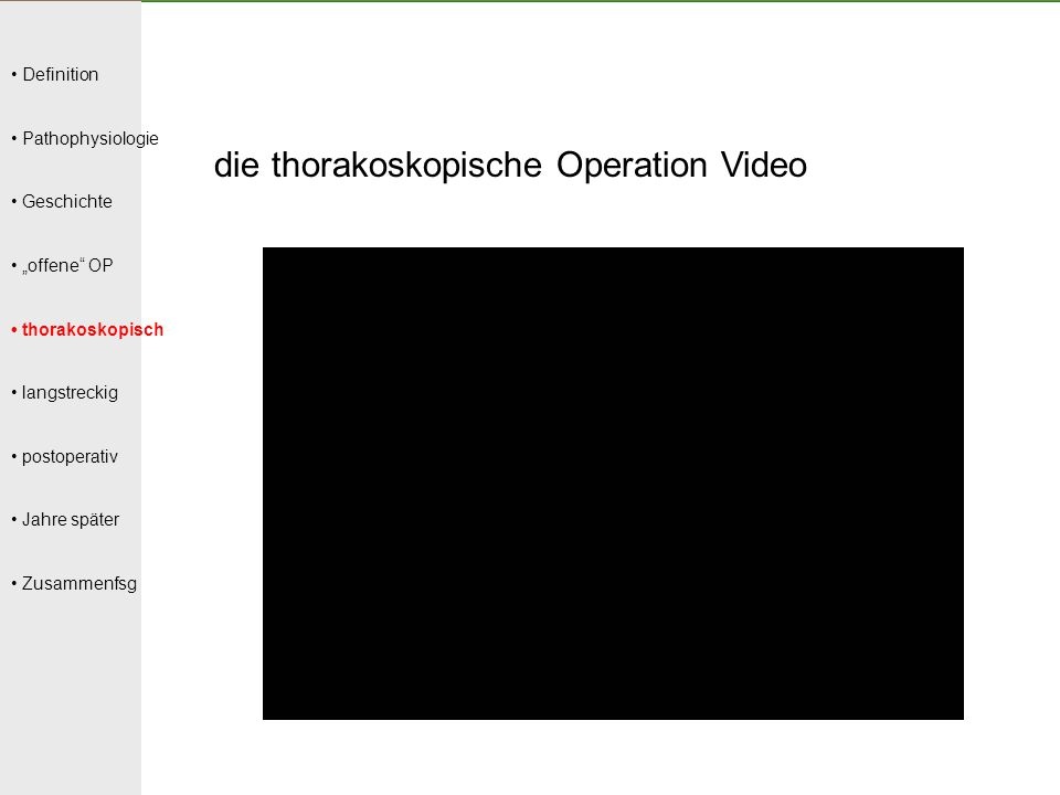 die thorakoskopische Operation Video
