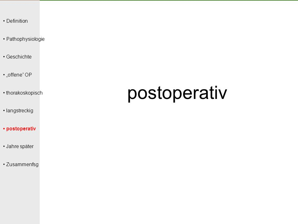 postoperativ • Definition • Pathophysiologie • Geschichte