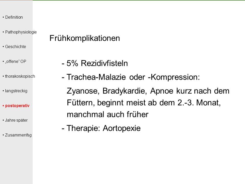 - Trachea-Malazie oder -Kompression: