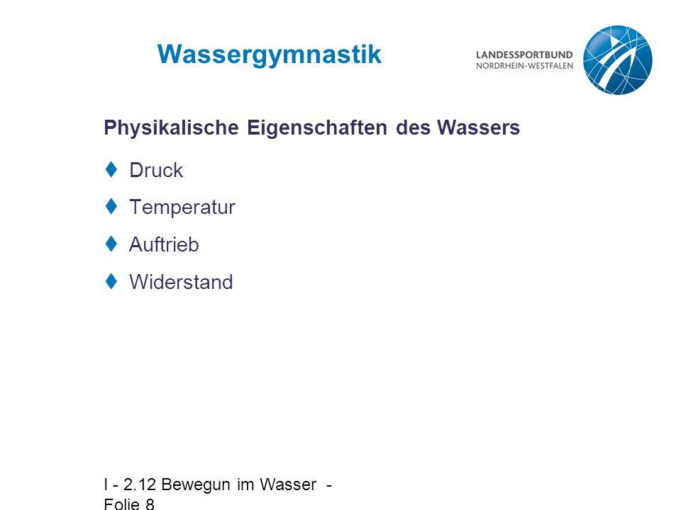 Wassergymnastik Physikalische Eigenschaften des Wassers Druck