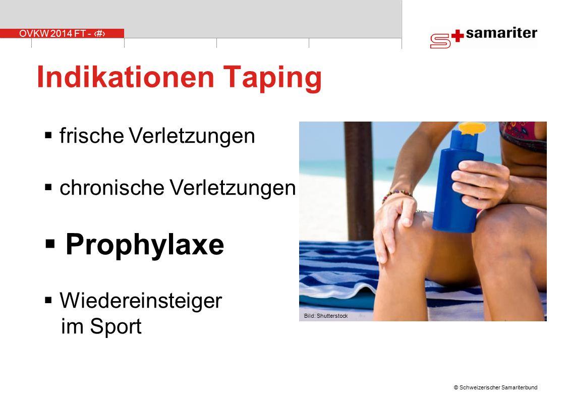 Indikationen Taping Prophylaxe frische Verletzungen