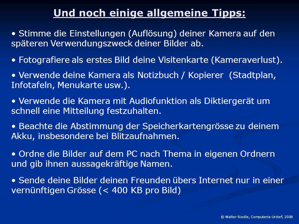 Und noch einige allgemeine Tipps: