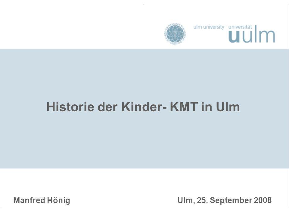 Historie der Kinder- KMT in Ulm