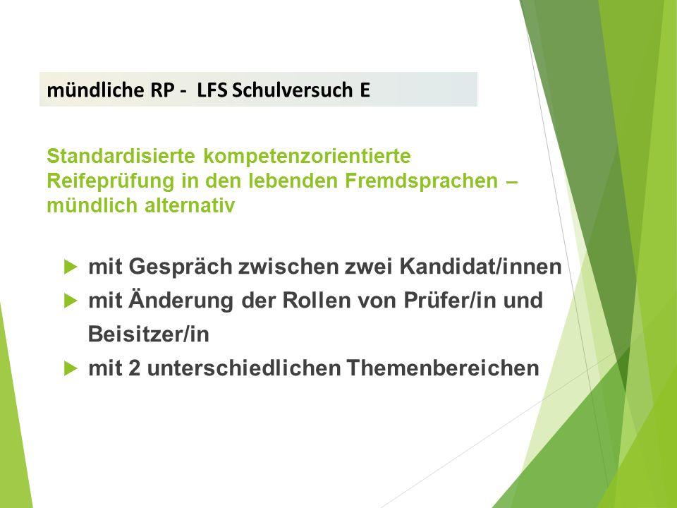 mündliche RP - LFS Schulversuch E