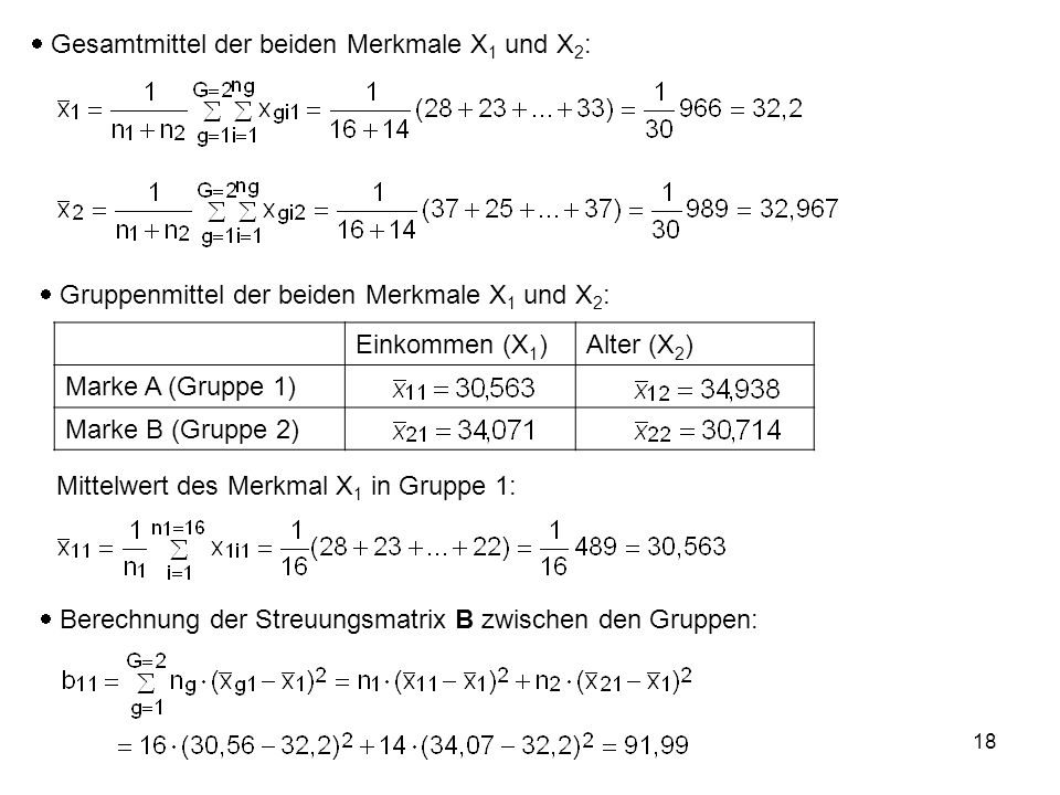  Gesamtmittel der beiden Merkmale X1 und X2: