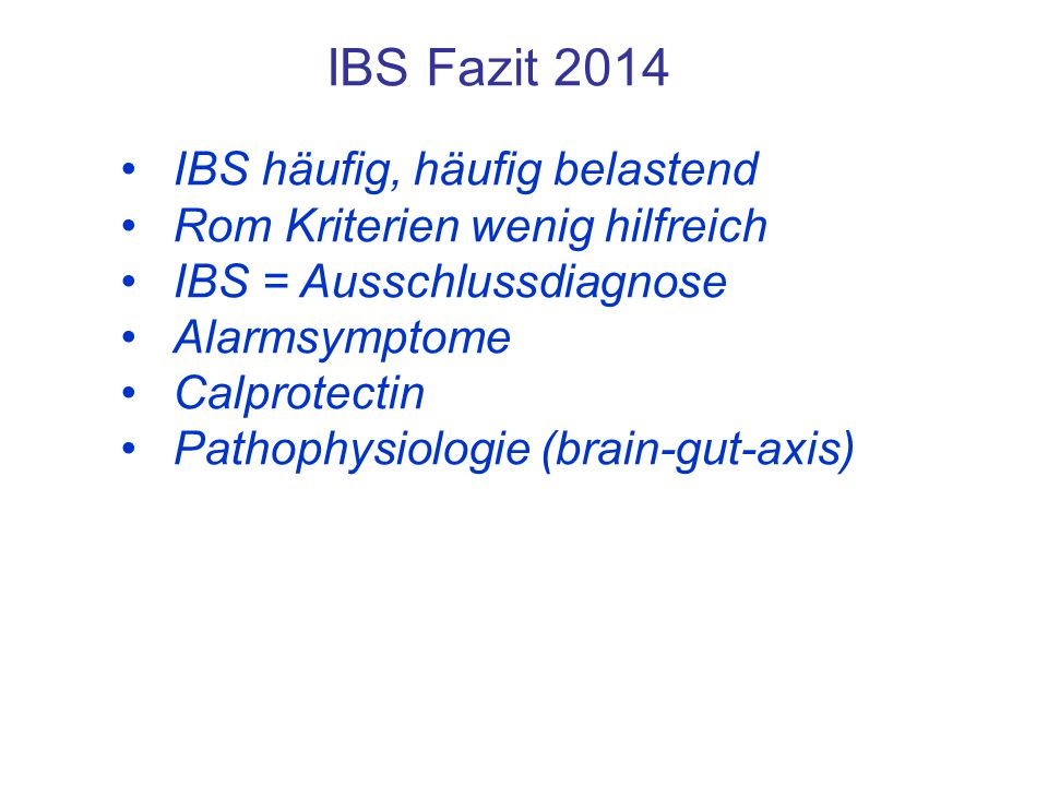 IBS Fazit 2014 IBS häufig, häufig belastend
