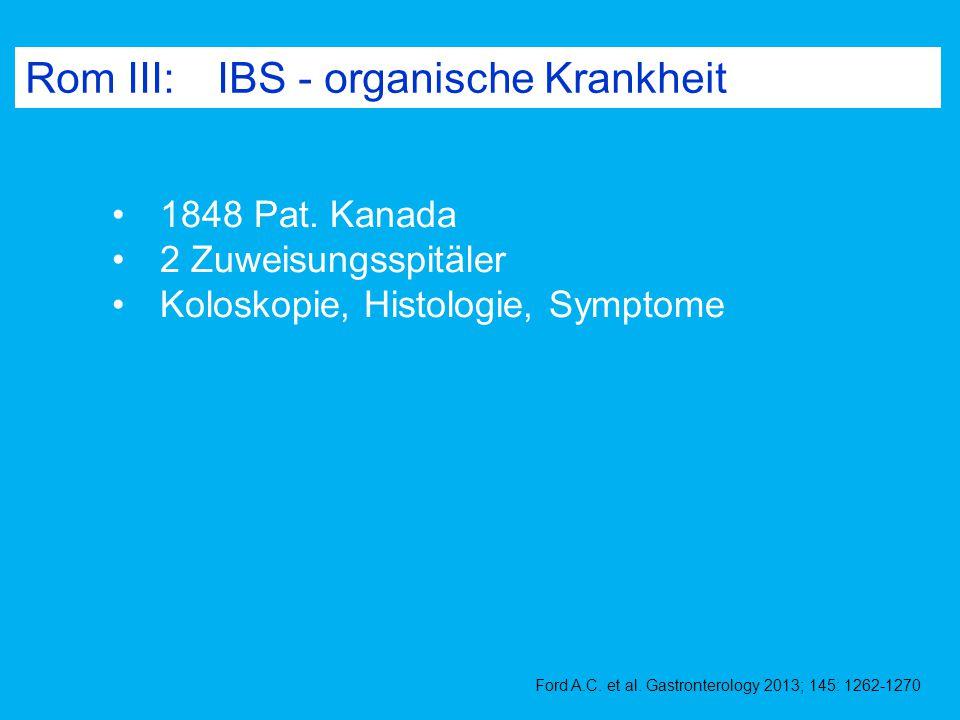 Rom III: IBS - organische Krankheit