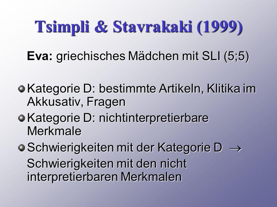 Tsimpli & Stavrakaki (1999)