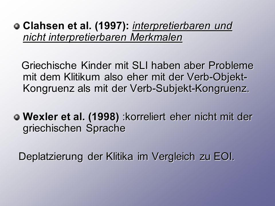 Clahsen et al. (1997): interpretierbaren und nicht interpretierbaren Merkmalen