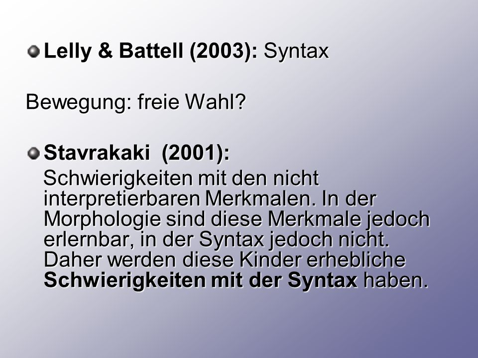 Lelly & Battell (2003): Syntax