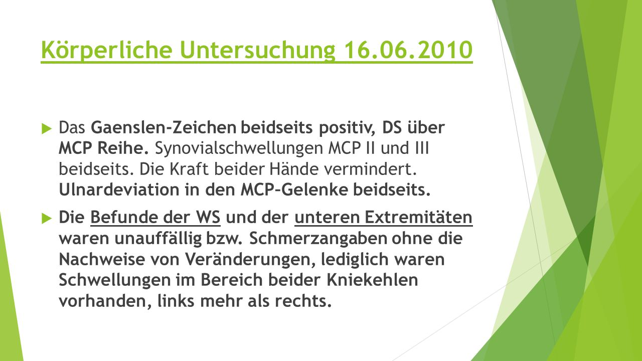 Körperliche Untersuchung 16.06.2010