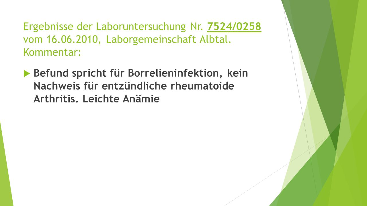 Ergebnisse der Laboruntersuchung Nr. 7524/0258 vom 16. 06