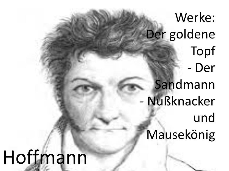 Hoffmann Werke: Der goldene Topf Der Sandmann