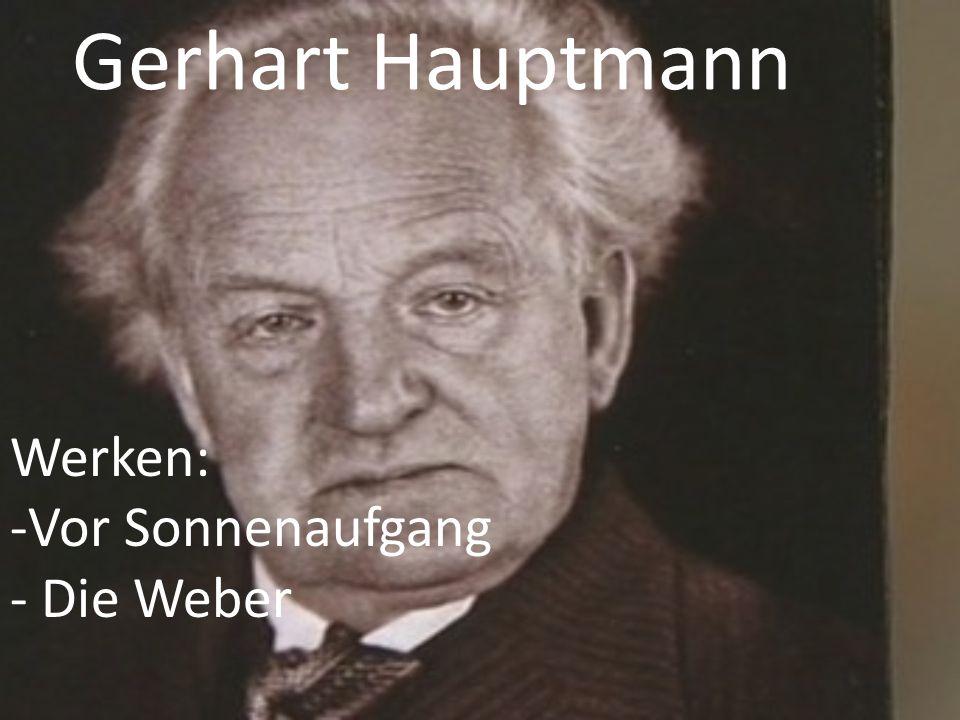 Gerhart Hauptmann Werken: Vor Sonnenaufgang Die Weber