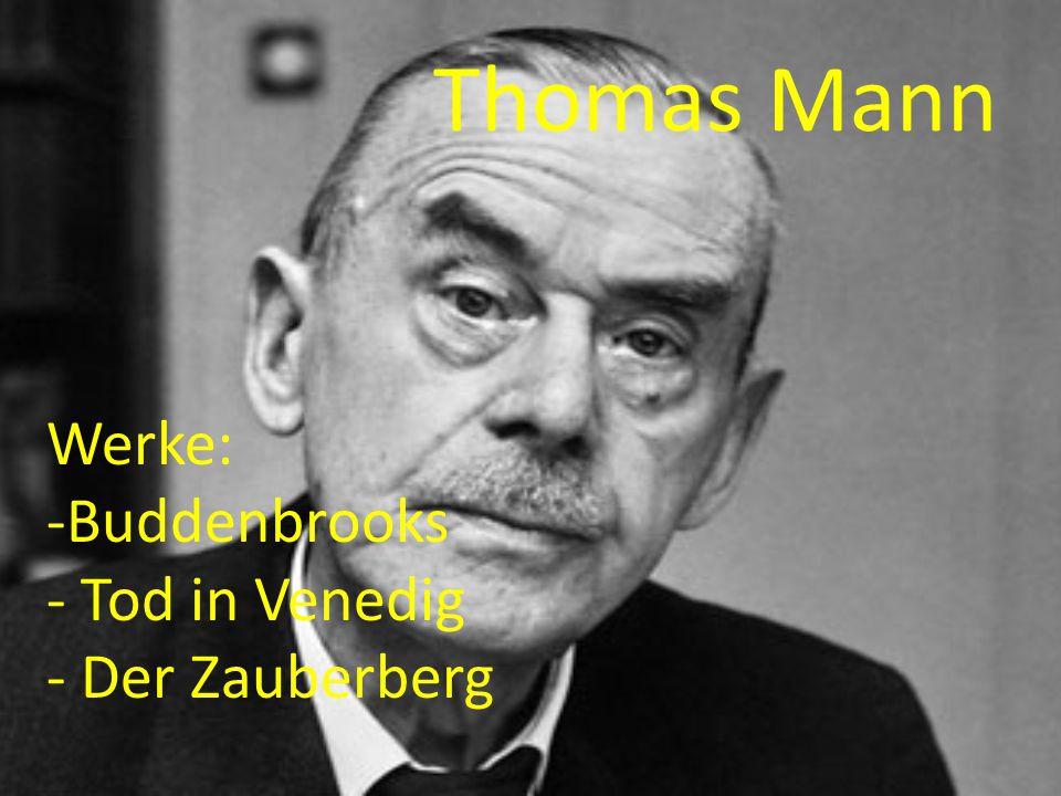 Thomas Mann Werke: Buddenbrooks Tod in Venedig Der Zauberberg