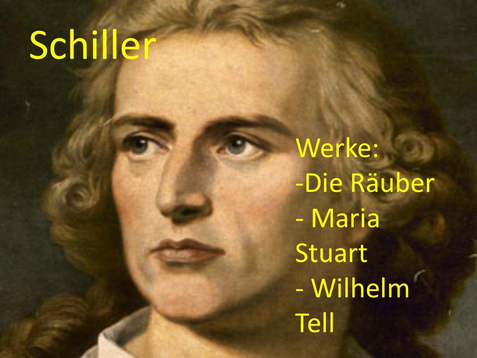 Schiller Werke: Die Räuber Maria Stuart Wilhelm Tell