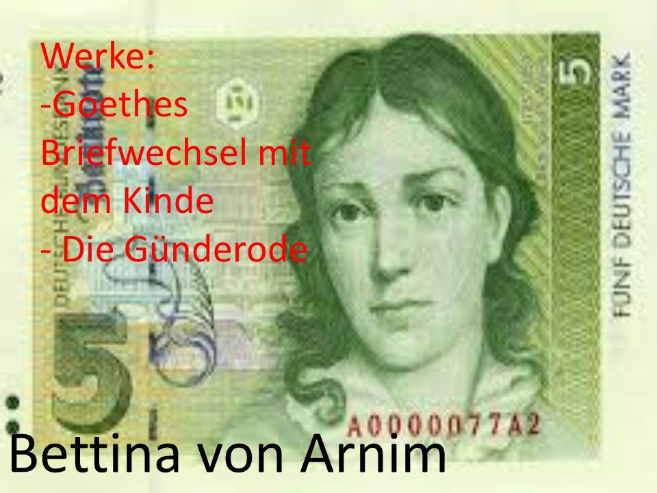 Bettina von Arnim Werke: Goethes Briefwechsel mit dem Kinde