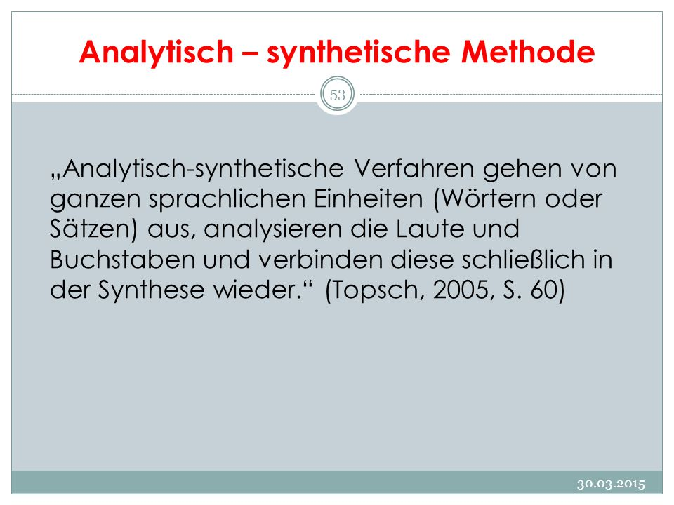 Analytisch – synthetische Methode