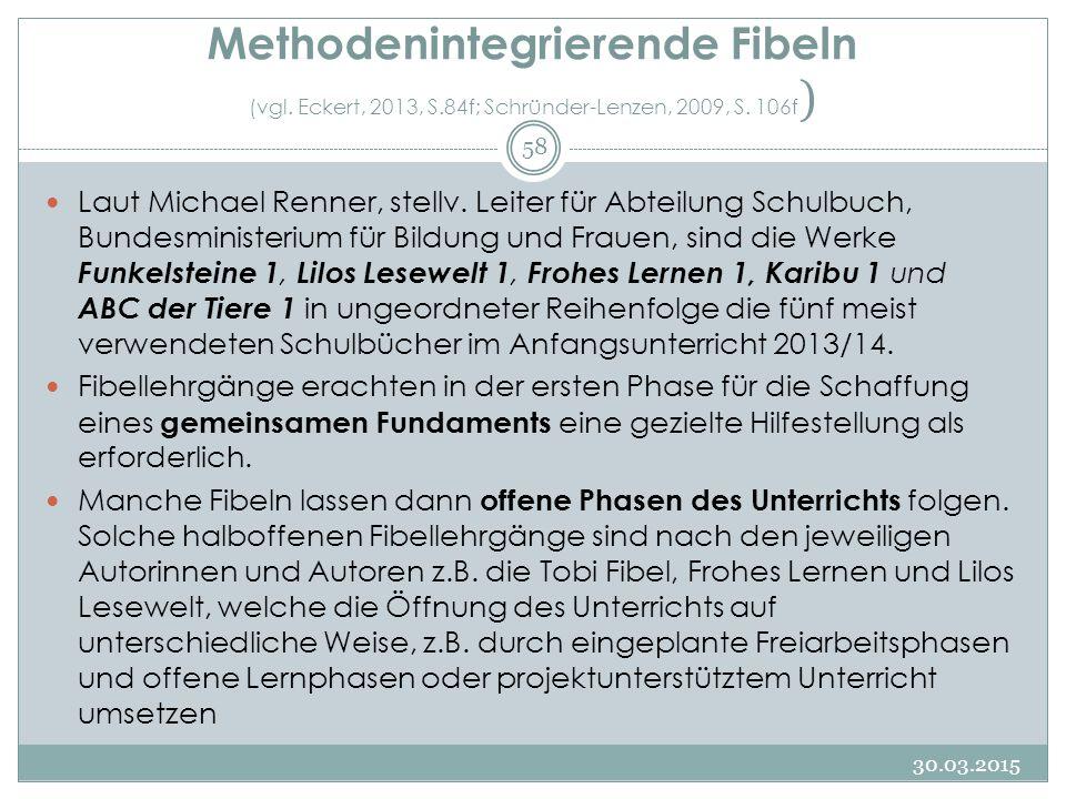 Methodenintegrierende Fibeln (vgl. Eckert, 2013, S