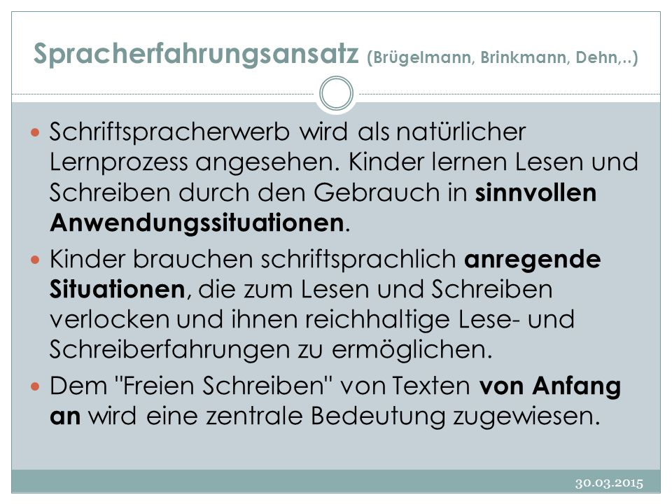 Spracherfahrungsansatz (Brügelmann, Brinkmann, Dehn,..)